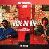 Ride Or Die (feat. Foster The People) (Modern Machines Remix) by The Knocks