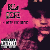 Bad Mofo by Lofty The Brand