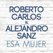 Esa Mujer de Roberto Carlos