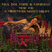 Music for A Midsummer Night's Dream by Mia Doi Todd