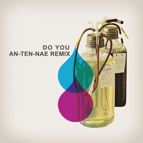 Do You (An-ten-nae Remix) by Adam Freeland