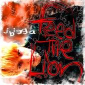Feed The Lion - Single by J Bigga