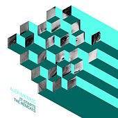 It Starts Remixes by Alex Metric