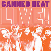 Live! Canned Heat by Canned Heat