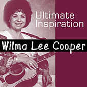 Ultimate Inspiration by Wilma Lee Cooper