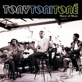 House Of Music von Tony! Toni! Tone!
