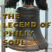 The Legend of Philly Soul di Various Artists