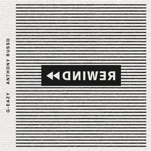 Rewind by G-Eazy