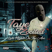 Late Nights on the Ave by Taye Zooited