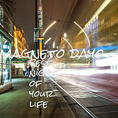 Best Night of Your Life by Magneto Dayo