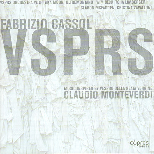 Cassol: Vsprs Orchestra by Oltremontano