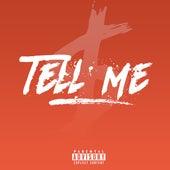 Tell Me by W$tn