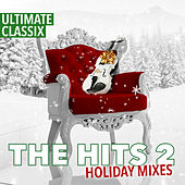 Ultimate Classix: The Hits 2 Holiday Mixes von Lorne Balfe