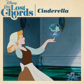 The Lost Chords: Cinderella by Various Artists