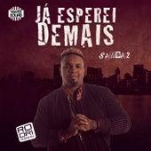 Já Esperei Demais by Rodriguinho