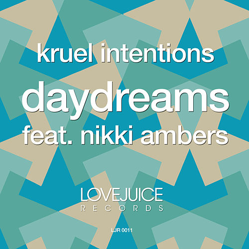 Daydreams by Kruel Intentions