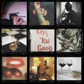 Kiss You Good von Jez Dior