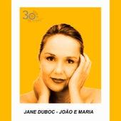 João e Maria de Jane Duboc