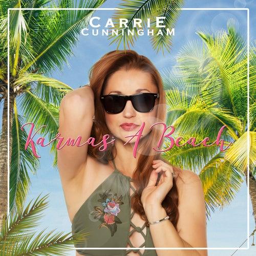 Karma's a Beach by Carrie Cunningham