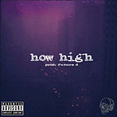 How High by Christopher