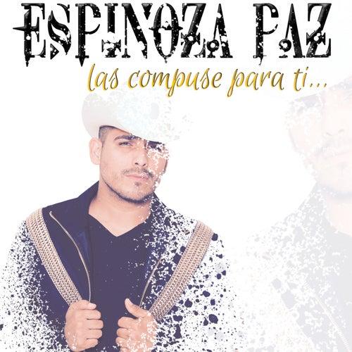 Las Compuse Para Ti de Espinoza Paz
