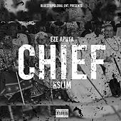 Chief by K Slim