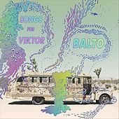 Songs for Viktor by Balto