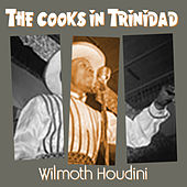 The Cooks in Trinidad by Wilmoth Houdini