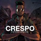 A Estética da Dúvida de Crespo