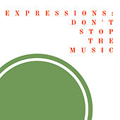 Expressions: Don't Stop The Music de Various