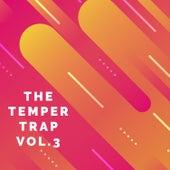 The Temper Trap, Vol. 3 van Various