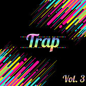 All Trap, Vol. 3 van Various