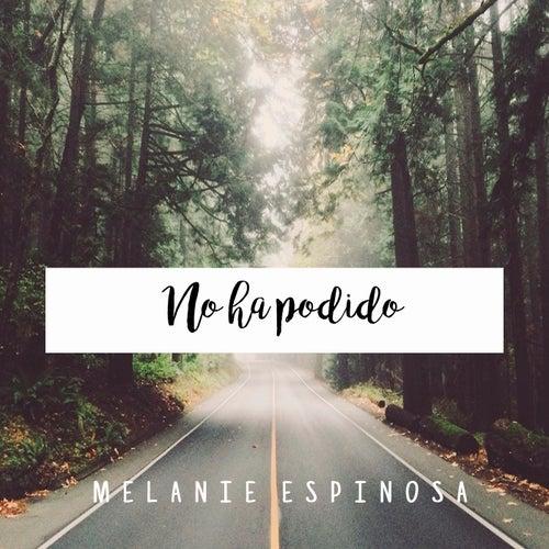 No Ha Podido de Melanie Espinosa
