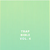 Trap Bible, Vol. 4 van Various