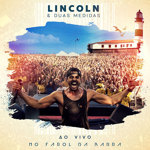 Ao Vivo no Farol da Barra by Lincoln