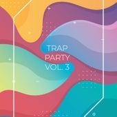 Trap Party, Vol. 3 van Various