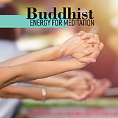 Buddhist Energy for Meditation de Sounds Of Nature