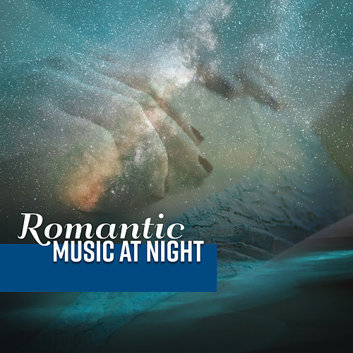 Romantic Music at Night by Vintage Cafe