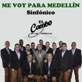 Me Voy para Medellín, Sinfónico de El Combo De Las Estrellas