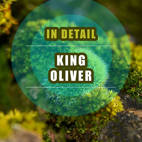 In Detail by King Oliver