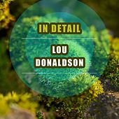 In Detail by Lou Donaldson