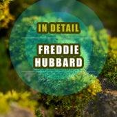 In Detail by Freddie Hubbard