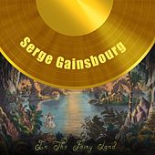 In The Fairy Land de Serge Gainsbourg
