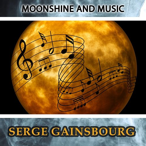 Moonshine And Music de Serge Gainsbourg