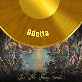 In The Fairy Land by Odetta