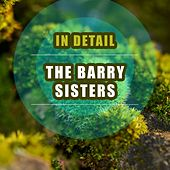 In Detail by Barry Sisters