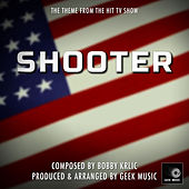 Shooter - End Title Theme by Geek Music