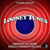 Looney Tunes - Opening Theme by Geek Music