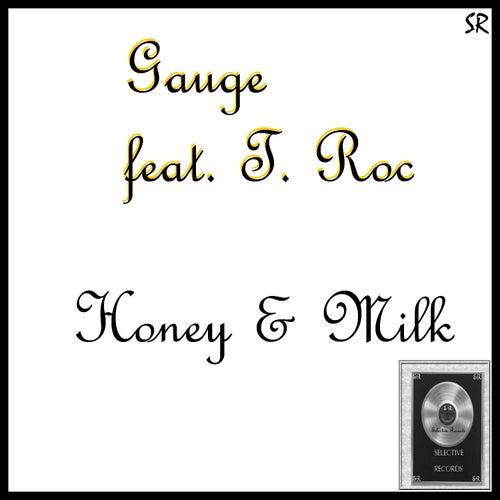 Honey & Milk by Gauge