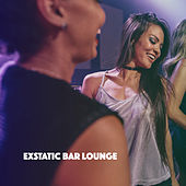Exstatic Bar Lounge by Various Artists